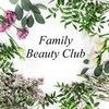 Family Beauty Club