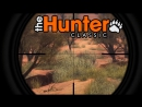 The Hunter Classic - Охота на гусейВепрьФазан