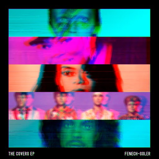 Fenech-Soler альбом The Covers EP