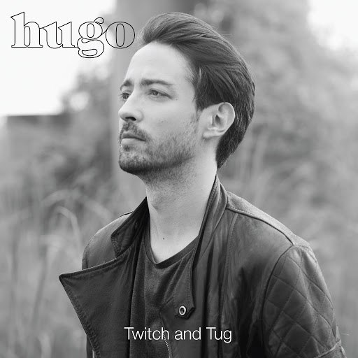 Hugo альбом Twitch and Tug