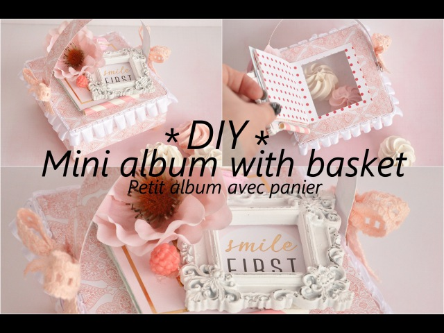 DIY mini album with basket petit album panier