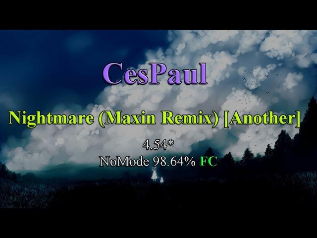 OSU! - SirensCeol - Nightmare (Maxin Remix) [Another]