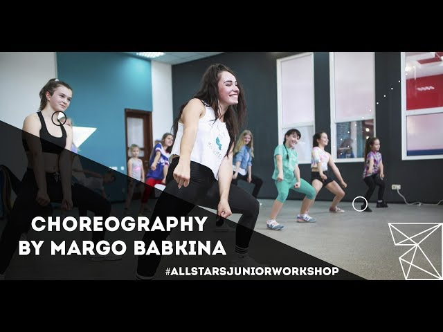 Jax Jones - You don`t khow me Choreography by Маргарита Бабкина All Stars Junior Workshop 2017