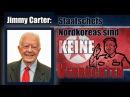 Jimmy Carter: Staatschefs Nordkoreas sind keine Verrückten | 13. Oktober 2017 | www.kla.tv/11275