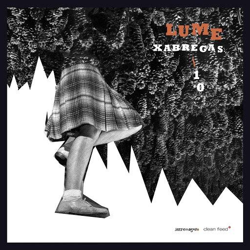 Lume альбом Xabregas 10
