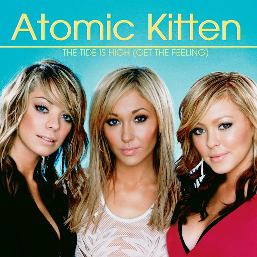 Atomic Kitten альбом The Tide Is High (Get The Feeling)