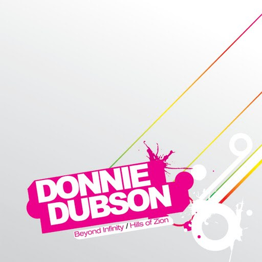 Donnie Dubson альбом Beyond Infinity / Hills Of Zion
