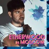 07.01. ETHERWOOD in MOSCOW @ STEPPIN'SESSION