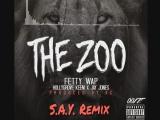 Hollygrove Keem &amp Jay Jones Feat. Fetty Wap   The Zoo (S.A.Y. Remix)
