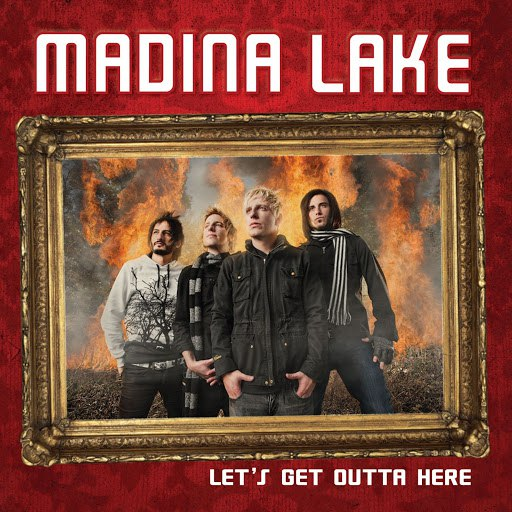 Madina Lake альбом Let's Get Outta Here [Int'l Digital Single]