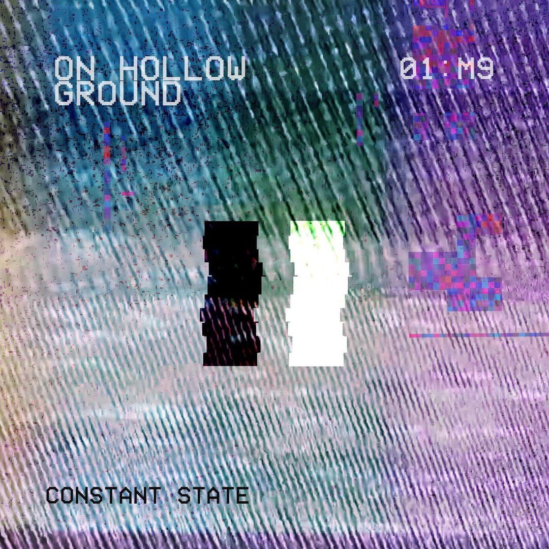 On Hollow Ground - Constant State [EP] (2018)