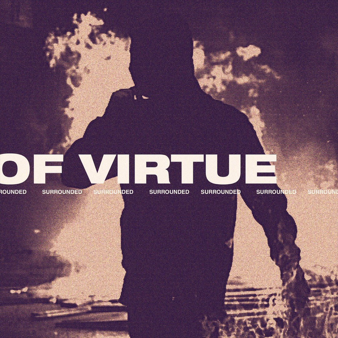 Of Virtue - Surrounded [single] (2018)