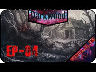 Darkwood [EP-04] - Стрим - Всего лишь хотел выйти из леса