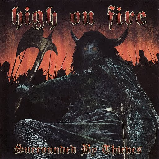 High On Fire альбом Surrounded By Thieves