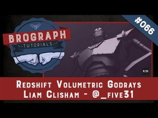 Brograph Tutorial 066 - Redshift Volumetric Godrays