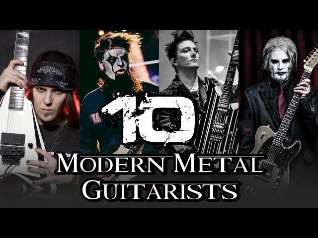 TOP 10 MODERN METAL GUITARISTS