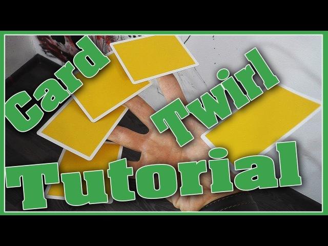 Как крутить карты || CARD TWIRL || Обучение