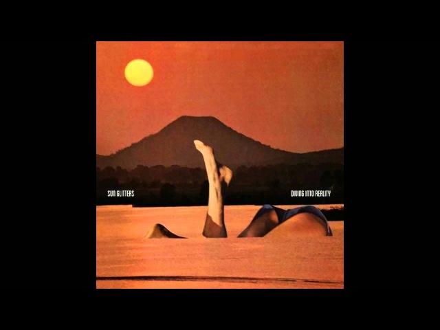 Sun Glitters - No Birds Or Yoga Allowed (ft. Doseone)