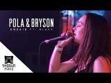 Pola &amp Bryson - Unsaid ft. BLAKE (Official Music Video)