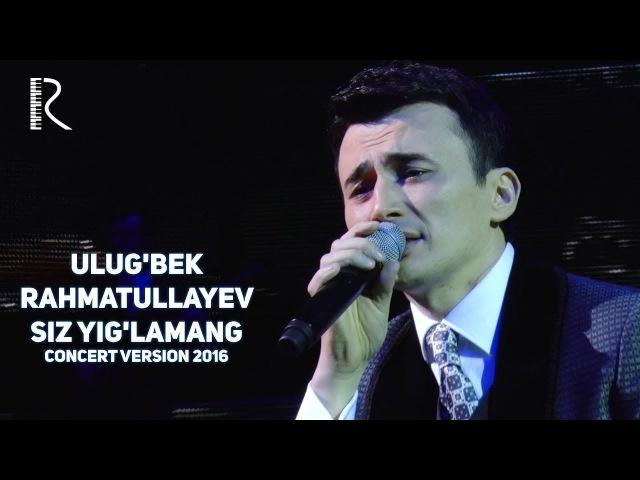 Ulugbek Rahmatullayev - Qirmizi olma | Улугбек Рахматуллаев - Кирмизи олма (concert version 2016)