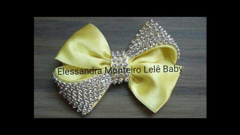 DIY:Laço de Cetim Com Strass!!🎀🎀Fita Numero:09/38mm|Elessandra Monteiro Lelê Baby