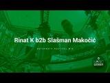 Rinat K b2b Slašman Makočić - Gotoparty Festival mix (22.07.2017)