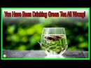 Green Tea You Have Been Drinking Green Tea All Wrong Best Home Remedies