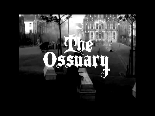 THE OSSUARY - Post Mortem Blues OFFICIAL VIDEO