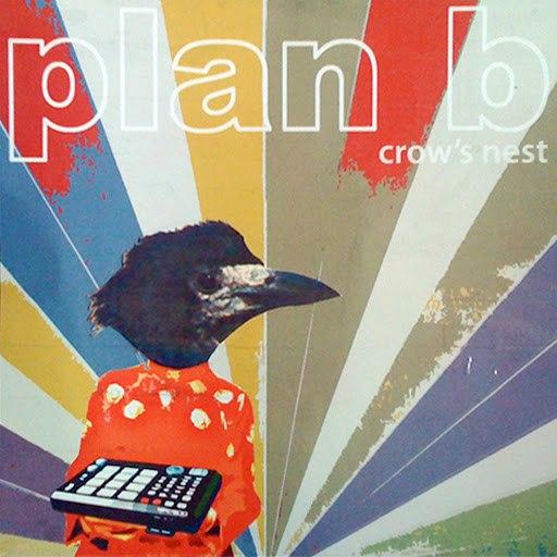 Plan B альбом Crow's Nest