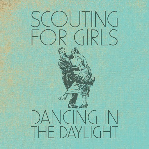 Scouting For Girls альбом Dancing In the Daylight