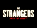 Незнакомцы Жестокие игры - Русский трейлер The Strangers Prey at Night Новинка 2018, ужасы