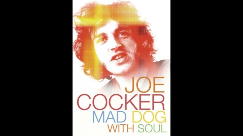 Joe Cocker Mad Dog with Soul