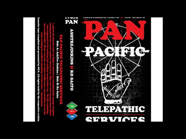 [rls][tape][uk] NCA PAN PACIFIC Telepathic Services - AshTreJinkins, Ko Saito