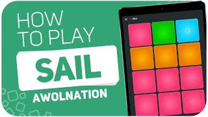 How to play: SAIL (Awolnation) - SUPER PADS - Kit Vela