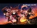 Senki Zesshou Symphogear AXZ Ending FULL - Futurism / Ayahi Takagaki