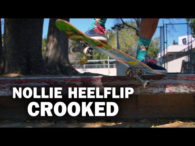 Nollie Heelflip Crook: Sierra Fellers    ShortSided