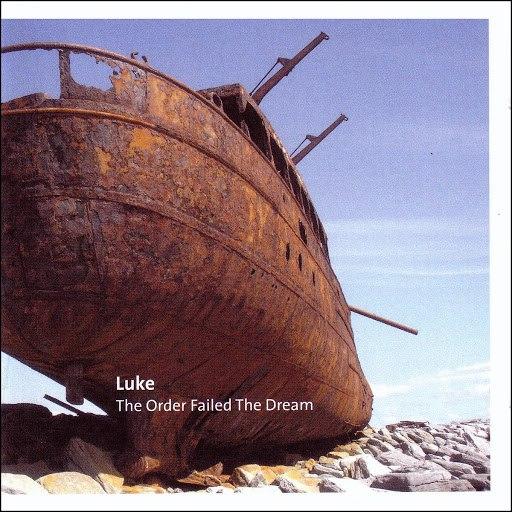 Люк альбом The Order Failed the Dream