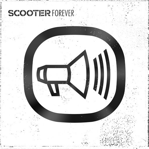 Scooter альбом Scooter Forever
