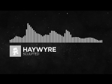 Electronic - Haywyre - Sculpted