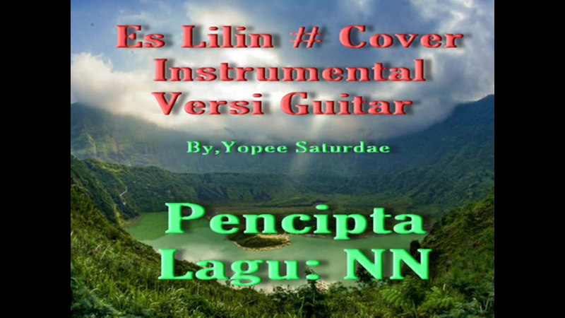 Es Lilin Intrumental Cover