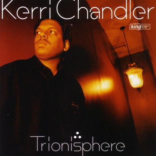 Kerri Chandler альбом Trionisphere