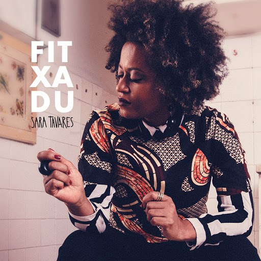 Sara Tavares альбом Fitxadu