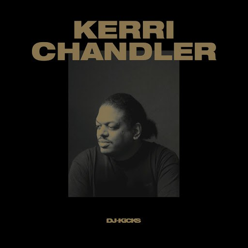 Kerri Chandler альбом DJ-Kicks (Kerri Chandler) (Mixed Tracks)
