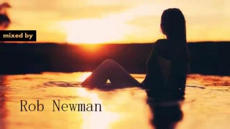 Rob Newman - Through The Sunset 8 (Chill Progressive House) (2017) 00_03_51-00_06_32
