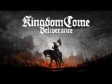 Стрим Kingdom Come Deliverance