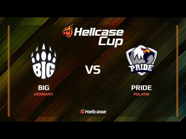 BIG vs PRIDE, map 1 train, Hellcase Cup 6