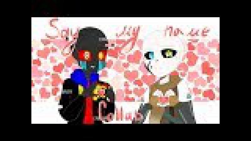 Say My Name (Meme) Collab with Astra Fox [Error Sans x Ink Sans]