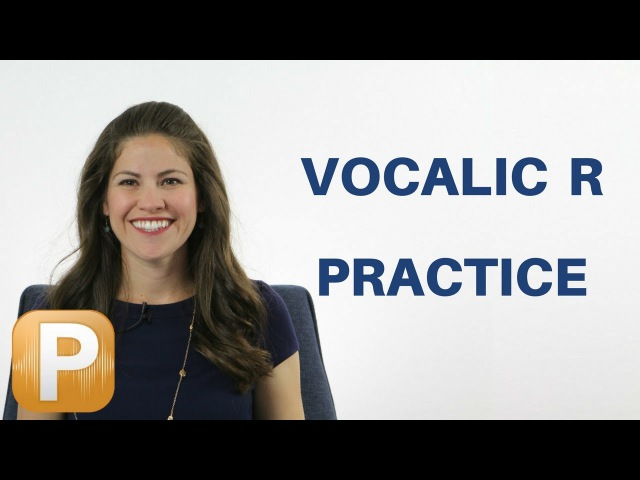 American English Vocalic R Practice