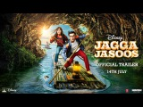 Jagga Jasoos Official Trailer In Cinemas July 14