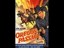 Oregon Passage (1957) John Ericson, Lola Albright
